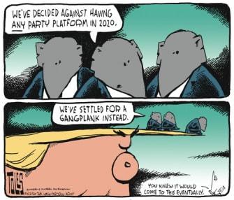 Political Cartoon U.S. Trump GOP 2020 platform