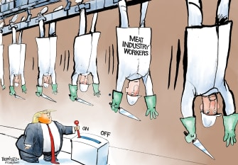 Political Cartoon U.S. Trump forces meat farmers workers to stay open lines carry on