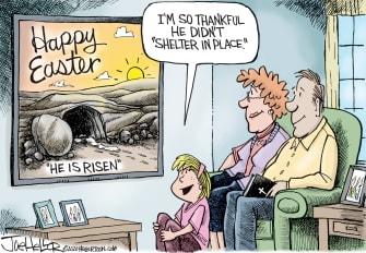 Editorial Cartoon U.S. Easter Christ Risen brings comfort coronavirus self isolation