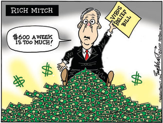 Political Cartoon U.S. Mitch McConnell CoronavirusRelief Bill Unemployment