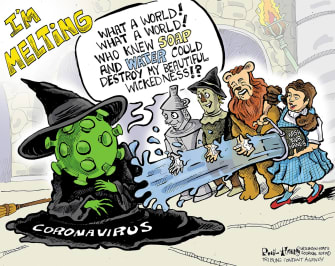 Editorial Cartoon U.S. coronavirus melting soap water Wizard of Oz