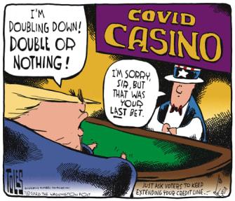 Political Cartoon U.S. Trump coronavirus casino