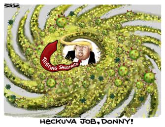 Political Cartoon U.S. coronavirus testing shortage hurricane