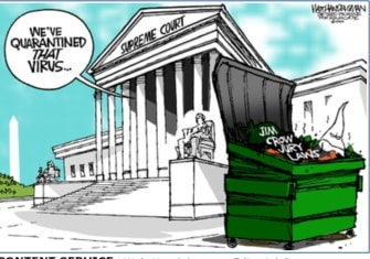 Political Cartoon U.S. Supreme Court votes unanimous jury for criminal convictions Jim Crow virus