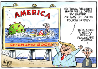 Political Cartoon U.S. Trump total authority delays reopening economy Fauci healthcare