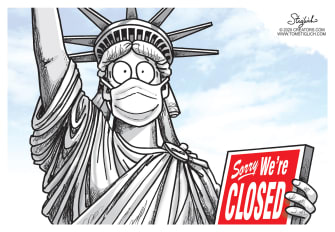 Editorial Cartoon U.S. sorry were closed NYC Lady Liberty travel lockdown stay at home