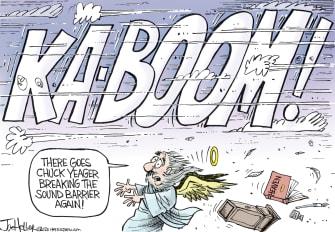 Editorial Cartoon U.S. Chuck Yeager RIP