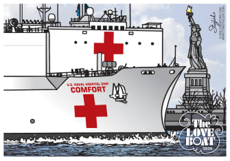 Editorial Cartoon U.S. USNS Comfort Coronavirus Love Boat New York City hospital ship public health medical aid