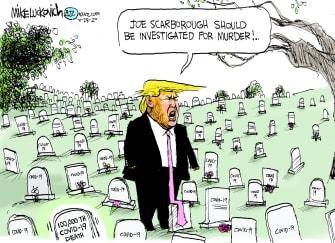 Political Cartoon U.S. Trump Joe Scarborough murder coronavirus deaths