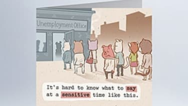 I'm sorry you're unemployed: Hallmark gets into a new sympathy market.