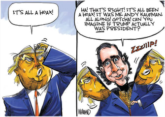 Political Cartoon U.S. Trump hoax Andy Kaufman