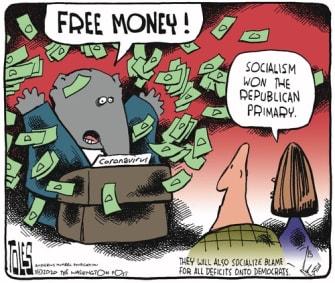 Political Cartoon U.S. Free 1000 dollars socialism won GOP coronavirus