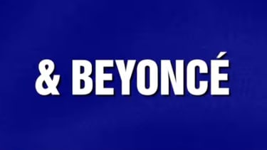 Beyoncé got her own Jeopardy! category — and it was pretty easy