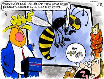 Political Cartoon U.S. Trump murder hornets coronavirus