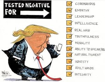Political Cartoon U.S. Trump tests negative checklist honesty leadership coronavirus