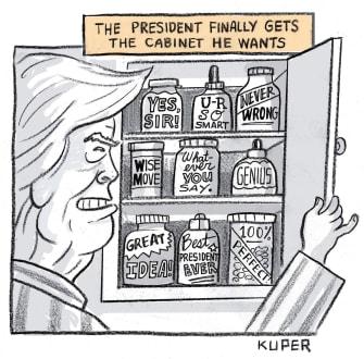 Political Cartoon U.S. Trump gets ideal cabinet yes men praise him