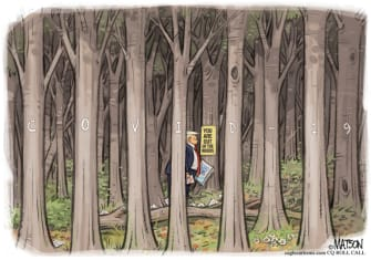 Political Cartoon U.S. Trump coronavirus out of the woods