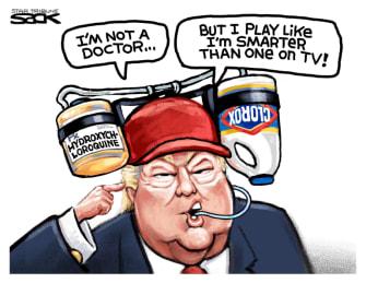 Political Cartoon U.S. Trump clorox hydroxychloroquine