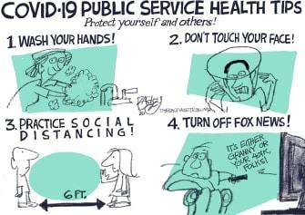 Political Cartoon U.S. Coronavirus Fox News COVID-19 social distancing public hand washing