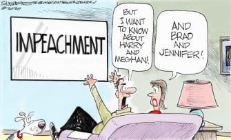 Political Cartoon U.S. Trump impeachment Meghan Markle Prince Harry Jennifer Aniston Brad Pitt celebrities