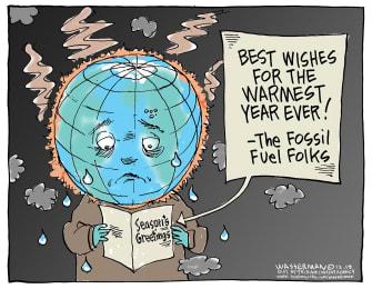Editorial Cartoon U.S. Seasons Greetings World Warmest Fossil Fuels News
