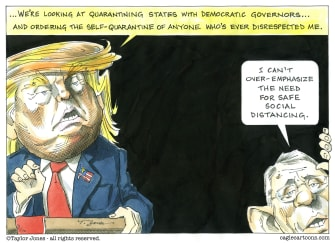Political Cartoon U.S. Trump Anthony Fauci Coronavirus governors social distancing medical supplies