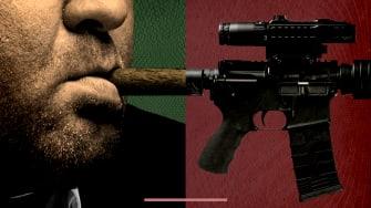 A cigar and a gun.